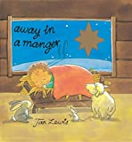 img - for Away in a Manger (Little Orchard Board Book) book / textbook / text book