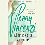 Almost a Crime | Penny Vincenzi