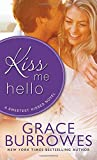 Kiss Me Hello (Sweetest Kisses)