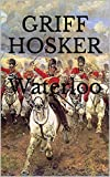 img - for Waterloo (Napoleonic Horseman Book 6) book / textbook / text book