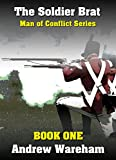 img - for The Soldier Brat (Man of Conflict Series, Book 1) book / textbook / text book