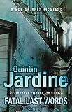 Quintin Jardine Fatal Last Words (Bob Skinner Mysteries)
