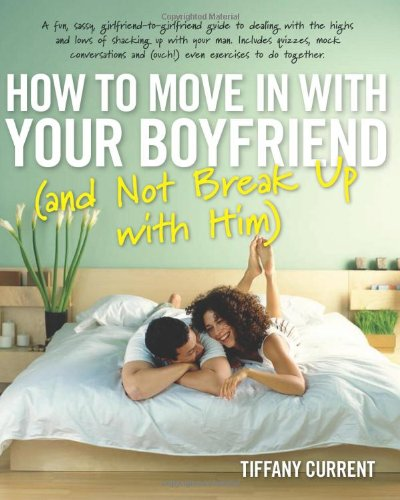 how to not break up with your boyfriend