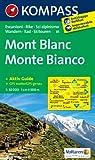 Monte Bianco - Mont Blanc: Wanderkarte mit Aktiv Guide, Radrouten und alpinen Skirouten. GPS-genau. Dt. /Ital. 1:50000 (KOMPASS-Wanderkarten)