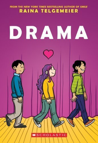Drama by Raina Telgemeier (Sep 1 2012)From Graphix