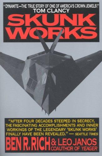 Leo Janos  Ben R. Rich - Skunk Works