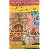 The Diva Cooks a Goose (A Domestic Diva Mystery Book 4) ~ Krista Davis