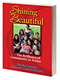 img - for Shining Beautiful: The Brilliance of Community in Action book / textbook / text book