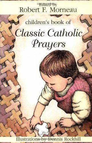 Children's Book of Classic Catholic Prayers