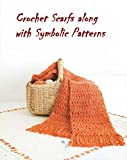 Download Crochet Scarf along with Symbolic patterns