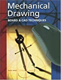 img - for Mechanical Drawing: Board and CAD Techniques, Student Edition: 13th (thirteenth) Edition book / textbook / text book