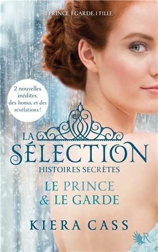 La Sélection, histoires secrètes : Le Prince et le Garde 51xQf%2BHUm5L