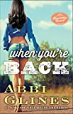 When Youre Back: A Rosemary Beach Novel (The Rosemary Beach Series Book 12)