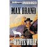 The White Wolf | Max Brand