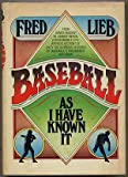 Baseball As I Have Known It