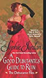 A Good Debutantes Guide to Ruin: The Debutante Files