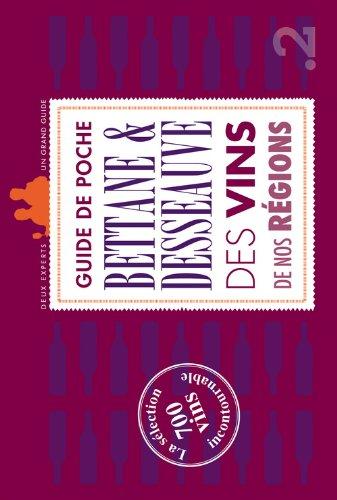 Guide de poche des vins de nos régions : La sélection incontournable