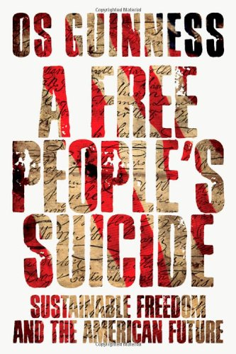 a-free-peoples-suicide-sustainable-freedom-and-the-american-future