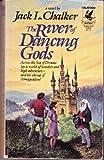 RIVER OF DANCING GODS