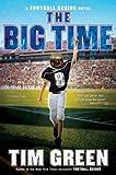 The Big Time (Football Genius series Book 4)