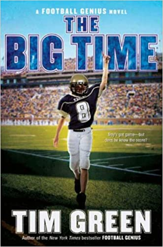 The Big Time (Football Genius series Book 4)