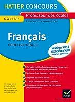 Epreuve Orale Admission Français- Concours 2013: Concours Professeur des Ecoles