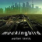 Mockingbird | Walter Tevis