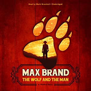 The Wolf and the Man Audiobook