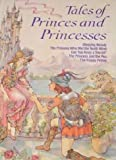 Tales of Princes and Princesses (Storytime Library/08494)