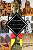 True Black History 7000bc-present