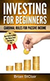 img - for Investing for Beginners: Cardinal Rules for Passive Income (Investing, Investment, Stocks, Options) book / textbook / text book