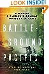 Battleground Pacific: A Marine Riflem...