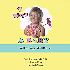 7 Ways a Baby Will Change Your Life Audiobook