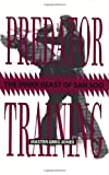 Predator Training: The Inner Beast Of San Soo (0873647246) by Jones, Greg