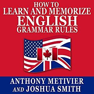 How to Learn and Memorize English Grammar Rules Audiobook