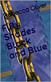 Fifty Shades Black and Blue (English Edition)