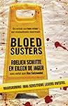 Bloedsusters - Die verhale van twee v...