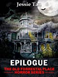 img - for Epilogue (Book #10: The Old Forrestal Place Short Horror Series) book / textbook / text book