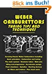 Weber Carburettors Tips and Technique...
