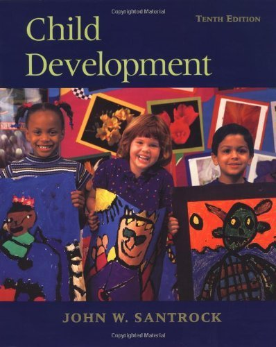 Child Development: An Introduction 10Th Edition By Santrock, John W Published By Mcgraw-Hill Humanities/Social Sciences/Languages Paperback front-1046541