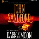 Dark of the Moon (       UNABRIDGED) by John Sandford Narrated by Eric Conger