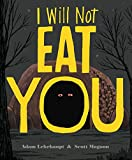 img - for I Will Not Eat You book / textbook / text book