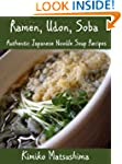 Ramen, Udon, Soba - Authentic Japanes...