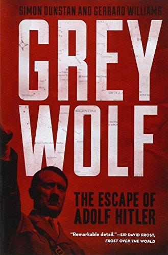 Grey Wolf: The Escape of Adolf Hitler PDF Download Free