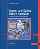 Runner and Gating Design Handbook 2E:  'Tools for Successful Injection Molding