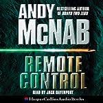 Remote Control: Nick Stone, Book 1   Andy McNab