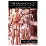 The Common Lot: Sickness, Medical Occ...