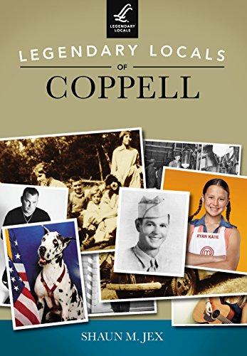 Legendary Locals of Coppell