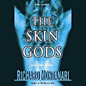 The Skin Gods Audiobook by Richard Montanari Narrated by Scott Brick