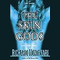 The Skin Gods Audiobook by Richard Montanari Narrated by Scott Brick